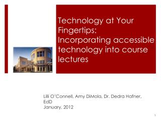 Technology at Your Fingertips:  Incorporating accessible technology into course lectures