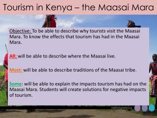 Tourism in Kenya – the  Maasai  Mara