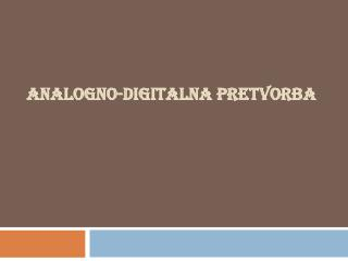 Analogno-digitalna pretvorba