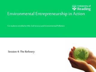 Environmental Entrepreneurship in Action