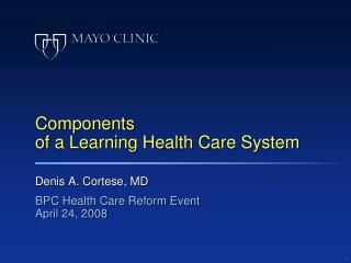 Components of a Learning Health Care System