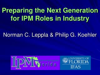 Preparing the Next Generation for IPM Roles in Industry