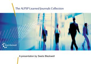 A presentation by Swets Blackwell