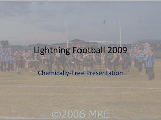 Lightning Football 2009