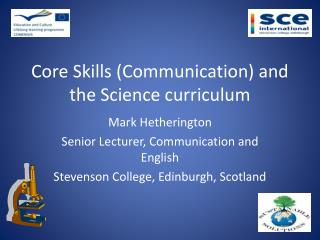Core Skills (Communication) and the Science curriculum
