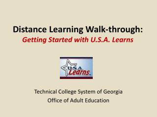 Distance Learning Walk-through:  Getting Started with U.S.A. Learns