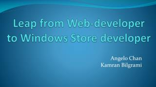 Leap from Web-developer to Windows Store developer