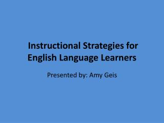 Instructional Strategies for English Language Learners