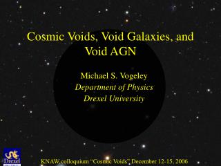 Cosmic Voids, Void Galaxies, and Void AGN