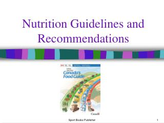 Nutrition Guidelines and Recommendations