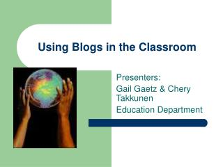 Using Blogs in the Classroom