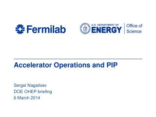 Accelerator Operations and PIP