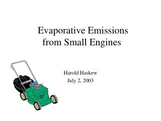 Evaporative Emissions from Small Engines