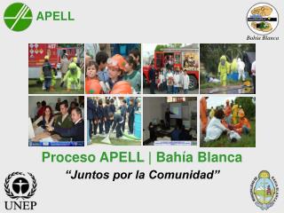 Proceso APELL | Bahía Blanca
