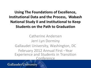 Catherine Andersen Jerri Lyn  Dorminy Gallaudet University, Washington, DC