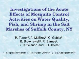 Investigations of the Acute Effects of Mosquito Control Activities on Water Quality, Fish, and Shrimp in the Salt Marshe