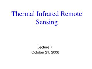 Thermal Infrared Remote Sensing