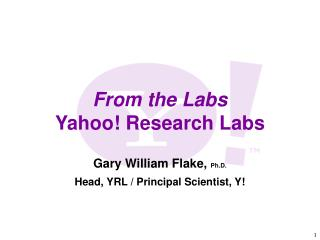 From the Labs: Yahoo! Research Labs