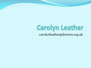Carolyn Leather