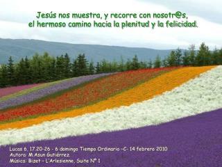 Lucas 6, 17.20-26 - 6 domingo Tiempo Ordinario –C- 14 febrero 2010
