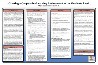 Creating a Cooperative Learning Environment at the Graduate Level Maria Giakoumopoulos, Ph.D.