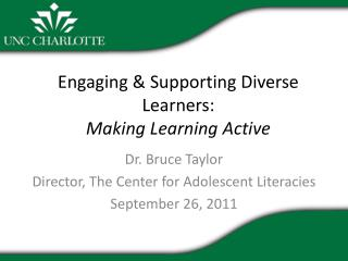 Engaging & Supporting Diverse Learners: Making Learning Active