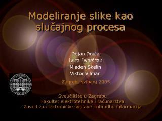 Modeliranje slike kao slučajnog procesa