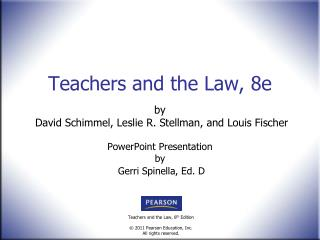 Teachers and the Law, 8e