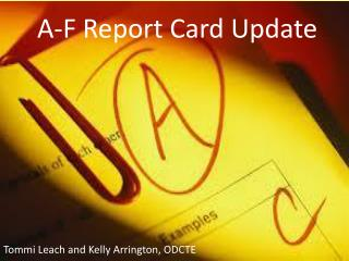 A-F Report Card Update