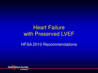 Heart Failure  with Preserved LVEF