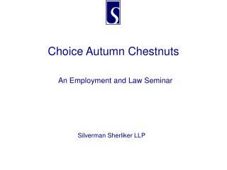 Choice Autumn Chestnuts