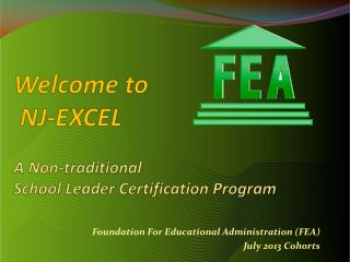 Welcome  to  NJ-EXCEL  A Non-traditional School Leader Certification Program