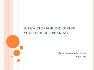 A few tips for improving your public speaking