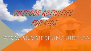 Outdoor Activity  for Kids