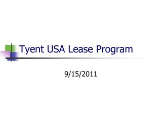 Tyent  USA Lease Program