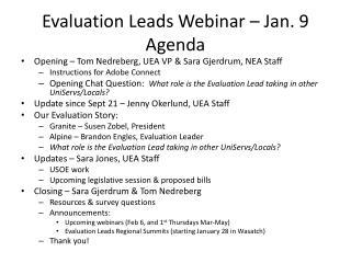 Evaluation Leads Webinar – Jan.  9 Agenda
