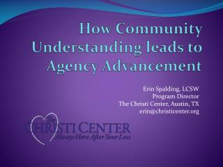 How Community Understanding leads to Agency Advancement