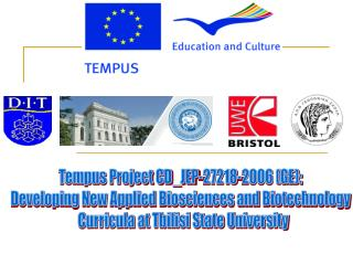 Tempus Project CD_JEP-27218-2006 (GE):  Developing New Applied Biosciences and Biotechnology