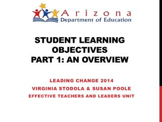 Student Learning Objectives Part 1: An Overview