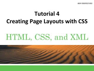 Tutorial 4 Creating Page Layouts with CSS