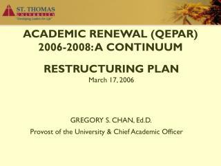 ACADEMIC RENEWAL (QEPAR)  2006-2008: A CONTINUUM