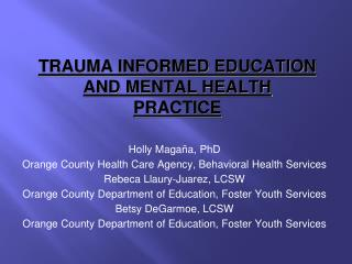 TRAUMA INFORMED EDUCATION AND MENTAL HEALTH PRACTICE