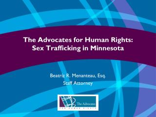 The Advocates for Human Rights:  Sex Trafficking in Minnesota