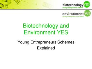 Biotechnology and Environment YES