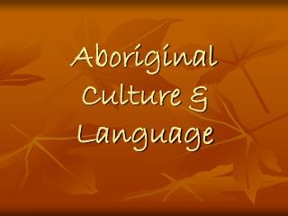 Aboriginal Culture & Language