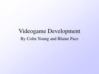 Videogame Development