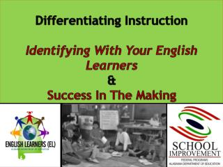 Differentiating Instruction Identifying With Your English Learners & Success In The Making