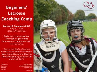 Beginners' Lacrosse Coaching Camp Monday  2  September  2013 1.30pm – 4.30pm