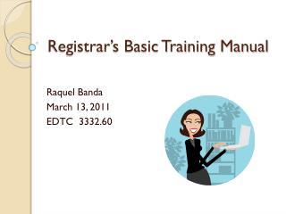 Registrar's Basic Training Manual