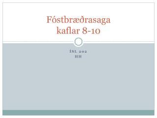 Fóstbræðrasaga kaflar 8-10